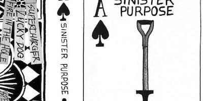 Sinister Purpose/Cloud City Caskets/TBA