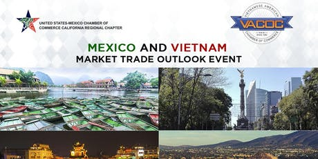 """""""Mexico-Vietnam Market Outlook and Trade Event' tickets"""
