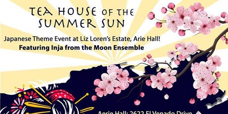 TEA HOUSE OF THE SUMMER SUN  tickets