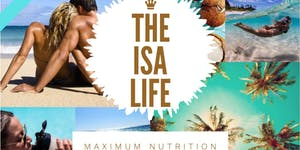 IsaLife - Live Your Life To The Max!