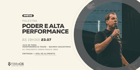 [JUIZ DE FORA/RJ] Palestra - PODER E ALTA PERFORMANCE com JOSÉ ANDRÉ ingressos