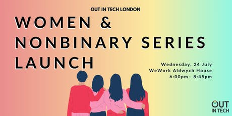 Out in Tech London | Women & Nonbinary Series Launch tickets