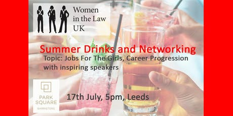 LEEDS -  WOMEN IN THE LAW UK LEEDS SUMMER DRINKS AND NETWORKING  tickets