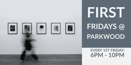 First Friday Art Experience & Open House - August 2nd tickets
