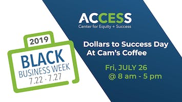Dollars To Success Day at Cam's Coffee