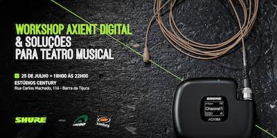Workshop Axient Digital & Soluções para Teatro Musical