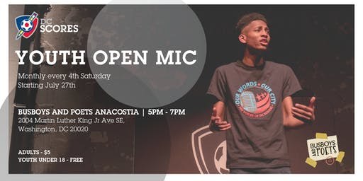 DC SCORES Youth Open Mic @ Busboys Anacostia