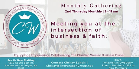 Christian Women Business Owners of SNV Monthly Gathering tickets