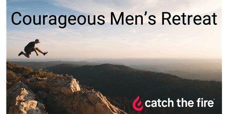 Courageous Men's Retreat tickets