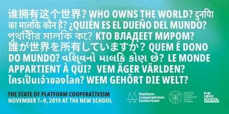 Who Owns The World? The State of Platform Cooperativism tickets