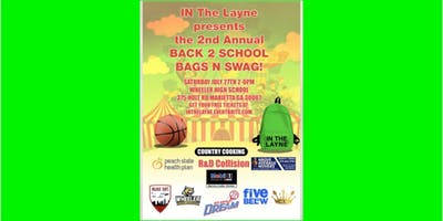 IN THE LAYNE BACK 2 SCHOOL BAGS AND SWAG GIVE AWAY