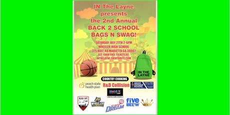 IN THE LAYNE BACK 2 SCHOOL BAGS AND SWAG GIVE AWAY tickets