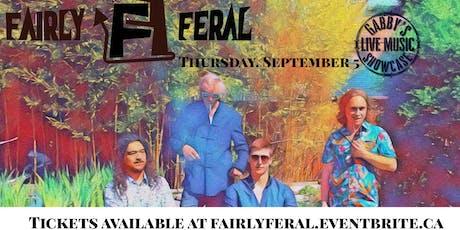 Fairly Feral - Gabby's Live Music Showcase  tickets