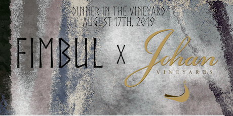 Fimbul Supper Club at Johan Vineyards tickets