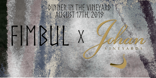 Fimbul Supper Club at Johan Vineyards