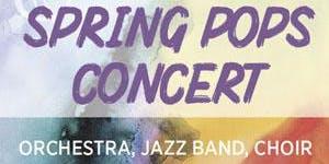 Spring Pops:Friday, May 1, 2020 - 7:00
