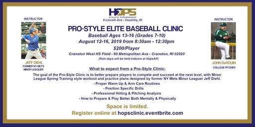 Pro-Style Elite Baseball Clinic ~ August 12th-16th, 2019 ~ 8:30am-12:30pm