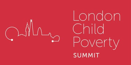 The London Child Poverty Summit 2019 tickets