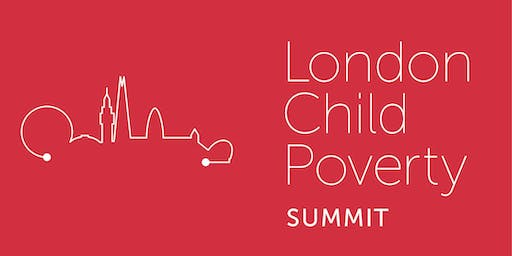 The London Child Poverty Summit 2019