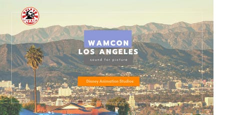 WAMCon Los Angeles: Sound for Picture tickets