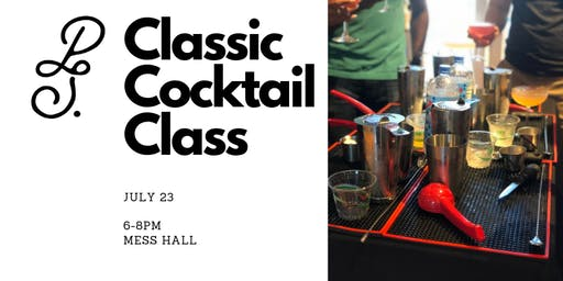 Classic Cocktail Class- July