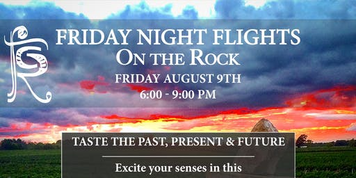 FRIDAY NIGHT FLIGHTS: TASTE THE PAST, PRESENT AND FUTURE