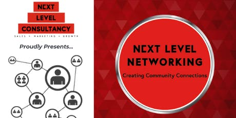 Next Level Networking Event - August 2019 tickets