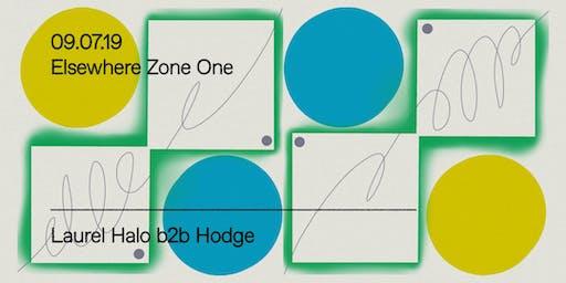 Laurel Halo B2B Hodge @ Elsewhere (Zone One)