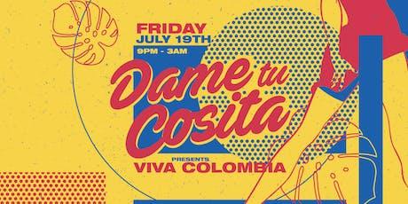 Dame Tu Cosita: Viva Colombia tickets