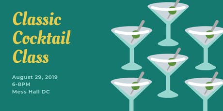Classic Cocktail Class- August tickets