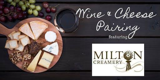 Wine & Cheese Pairing w/Milton Creamery