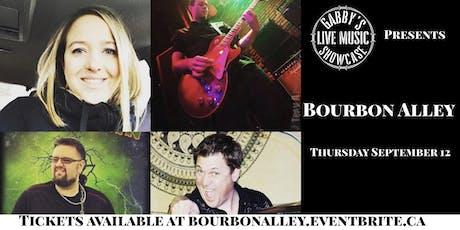 Bourbon Alley - Gabby's Live Music Showcase  tickets