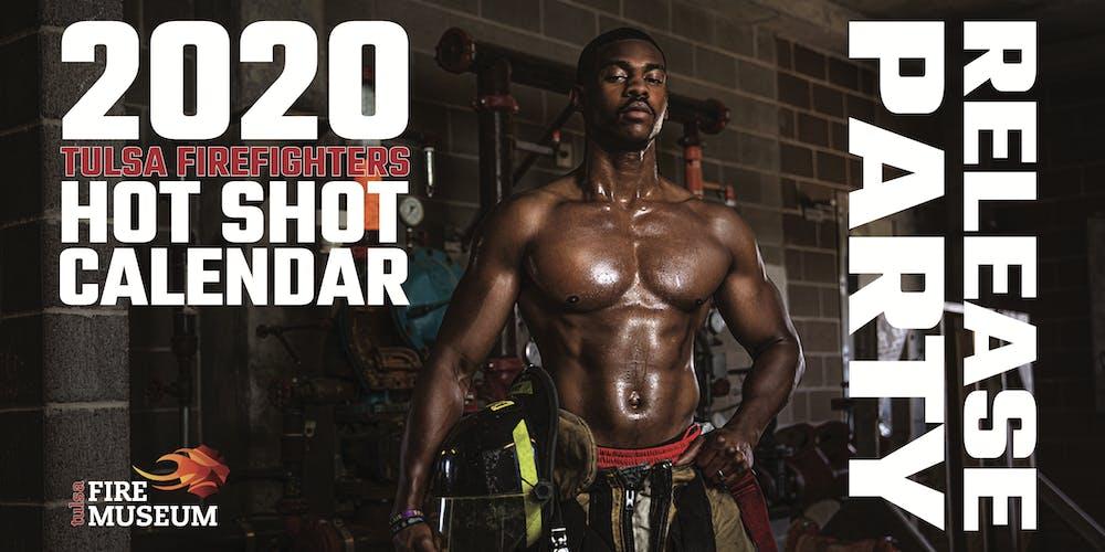 Boston Firefighter Calendar 2020 2020 Tulsa Firefighters Hot Shot Calendar Release Party Tickets
