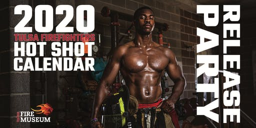 2020 Tulsa Firefighters Hot Shot Calendar Release Party