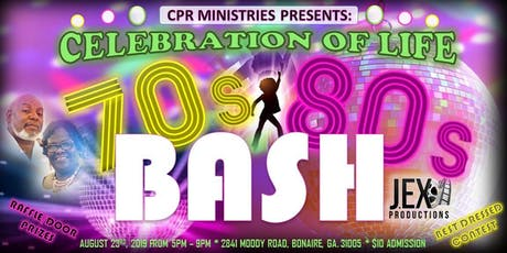 Celebration of Life 70's/80's Bash tickets