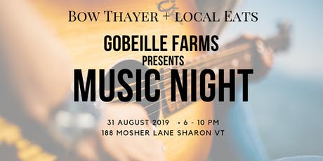 Gobeille Farms Music Night  tickets