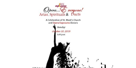 Opera Exposures presents Opera Everyone! Arias, Spirituals and Duets tickets