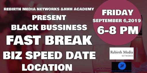 BLACK BIZ FAST BREAK NETWORK DATE PARTY