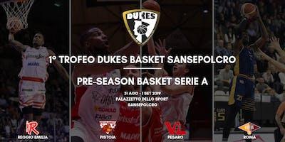 1° Trofeo Dukes Basket Sansepolcro - Serie A Pre-Season 2020