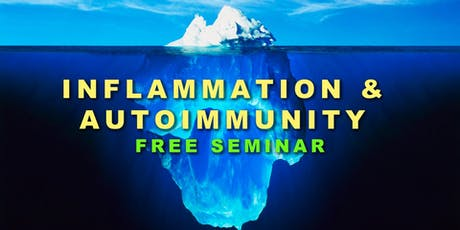 Autoimmune Disorders and Inflammation: A Holistic Approach tickets