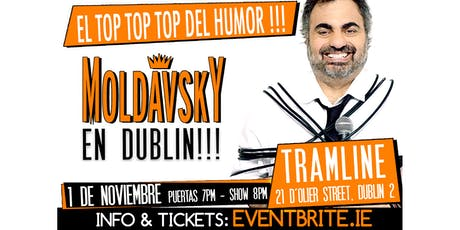 Moldavsky in Dublin. Top 1 Argentinian Comedian tickets
