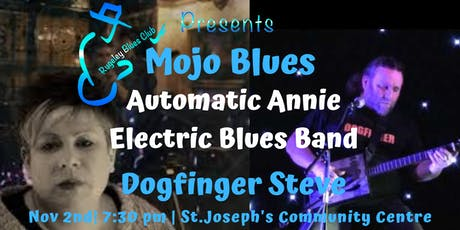 MOJO BLUES: Automatic Annie Electric Blues Band,and Dogfinger Steve tickets