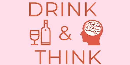 Drink & Think: Entrepreneur + Career Woman + Mom