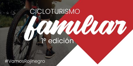1° edición de Cicloturismo familiar | FECHA REPROGRAMADA entradas