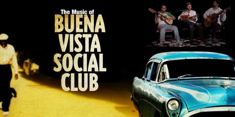 The Music of Buena Vista Social Club: Tribute to Cuba's Golden Age tickets