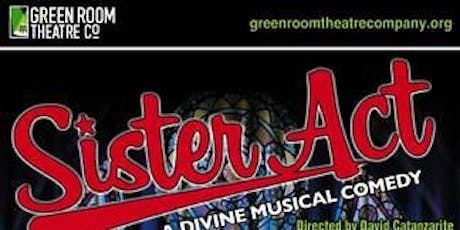 "Green Room Theatre Company presents ""Sister Act: A Divine Musical Comedy"" tickets"