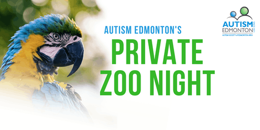 Autism Edmonton's Private Zoo Night