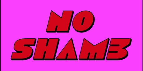 NO SHAM3 : in a Side Hustle (the sequel) tickets