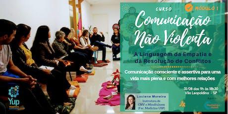 Curso Comunicação Não Violenta: A Linguagem da Empatia | Módulo I (Ed Ago) ingressos
