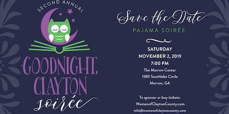 2nd Annual Goodnight Clayton Soiree tickets